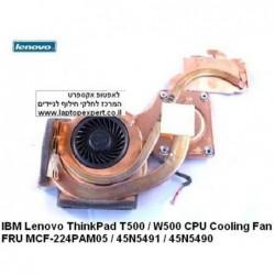 מאוורר למחשב נייד לנובו כולל גוף קירור IBM Lenovo ThinkPad T500 / W500 CPU Cooling Fan FRU MCF-224PAM05 / 45N5491 / 45N5490 - 1