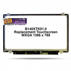 מסך מגע להחלפה במחשב נייד B140XTK01.0 14.0'' WXGA HD Replacement Touchscreen - 1 -